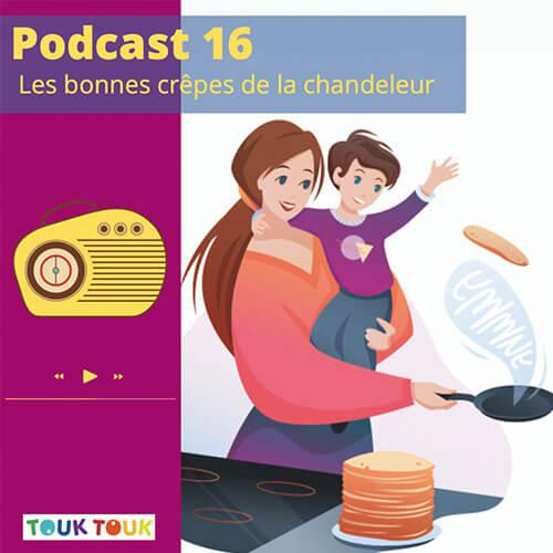 Podcast 16 : Les bonnes crêpes de la chandeleur