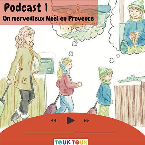 Podcast 1 : Un merveilleux Noël en Provence