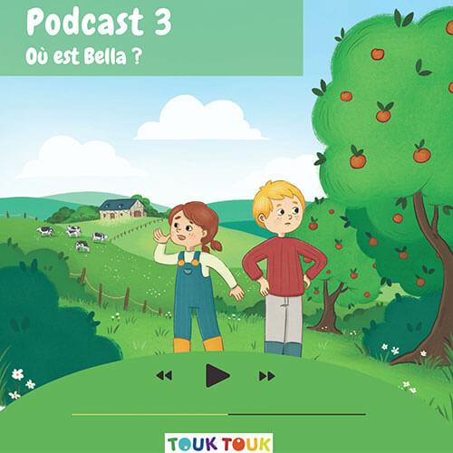Podcast 3 : Où est Bella ?