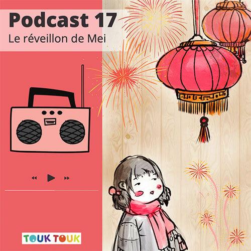Podcast 17 : Le réveillon de Mei