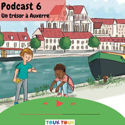 Podcast 6 : Un trésor à Auxerre
