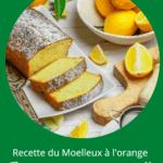Recette du Moelleux à l'orange